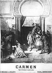 Carmen, Opéra Comique en 4 actes, Livret de Meilhac & Halevy, musique de Georges Bizet